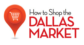 How to Shop the Dalas Market Center