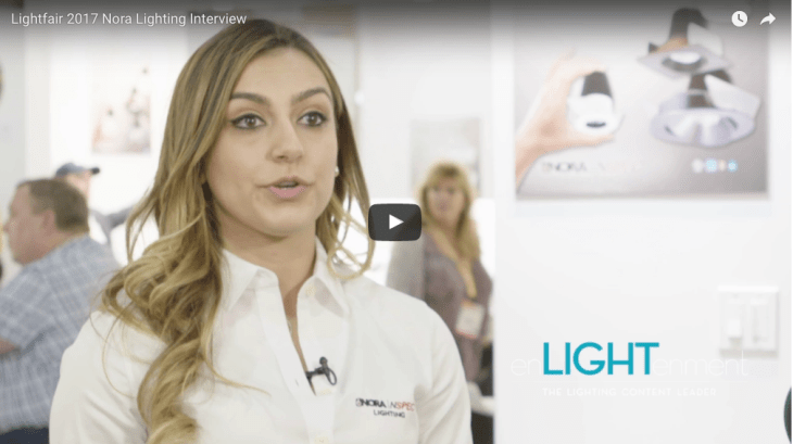 Lightfair 2017 Nora Lighting Interview