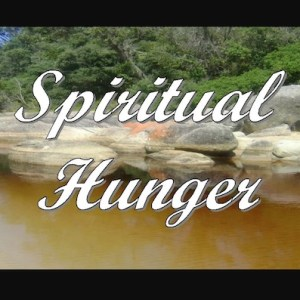 Hunger For God: 6 Ways You Can Stir It Up