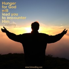 Hunger for God Leads to Encounter