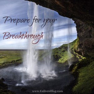 Prepare for Breakthrough