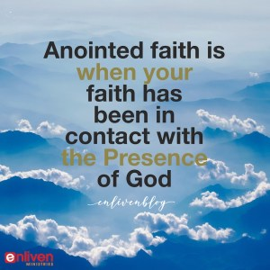 It's Time to Oil the Shield! (3 Keys to Anointed Faith)