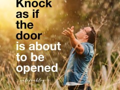 Prophetic Word: Knock as if the Door is About to be Opened