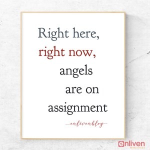 Angels are on Assignment