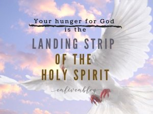 Signs of Hunger for God