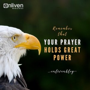 Your Prayer Holds Great Power