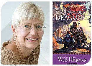 Esta Navidad regala autoras: Margaret Weis y El retorno de los dragones