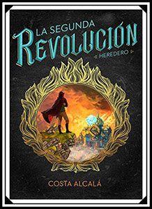 Cubierta de 'La Segunda Revolución: Heredero'