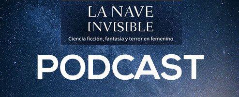 5 pódcast para lectores y escritores: La nave invisible