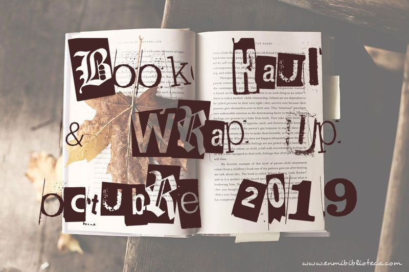 Book haul & Wrap up de octubre 2019