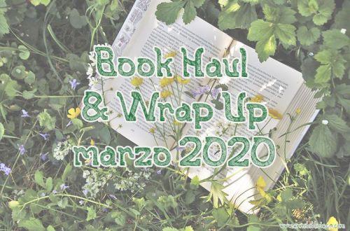 Book haul & Wrap up de marzo 2020: imagen principal