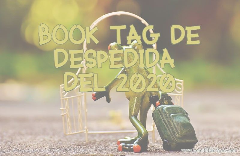 Book tag de despedida del 2020
