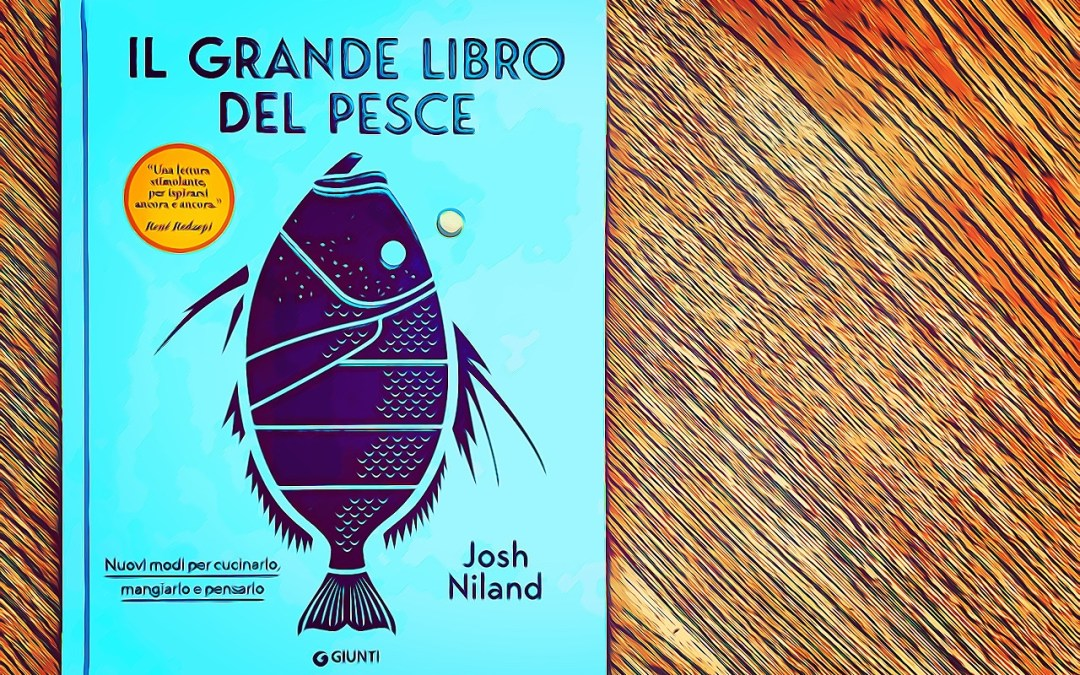 Libro Pesce Josh Niland
