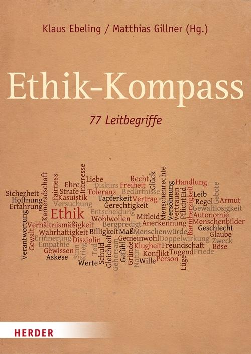 Klaus Ebeling & Matthias Gillner (Hg.): Ethik-Kompass
