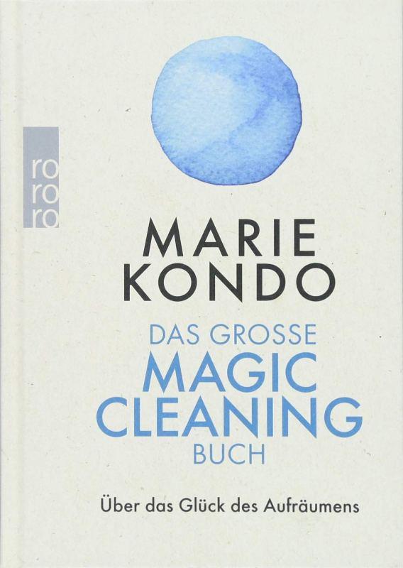 Marie Kondo: Das große Magic Cleaning Buch