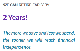 We can retire early by 2 years.