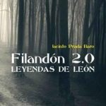 FILANDÓN 2.0 LEYENDAS DE LEON