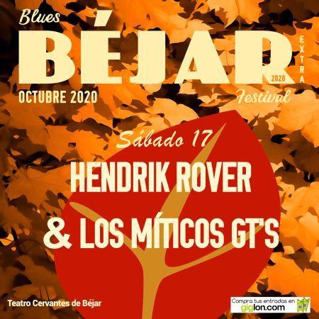 XXI BÉJAR BLUES FESTIVAL: HENDRIK ROVER & LOS MÍTICOS GTs