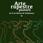 ARTE RUPESTRE PASTORIL EN EL OCCIDENTE DE SALAMANCA