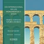 18 de abril – Día Internacional de los Monumentos y Sitios 2021