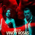 Cartel DÍAS DE VINO Y ROSAS