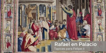 RAFAEL EN PALACIO. TAPICES PARA FELIPE II