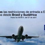 prorroga las limitaciones de entrada a España por vía aérea desde Brasil y Sudáfrica