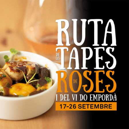 Ruta de las Tapas de Roses y del Vino DO Empordà,