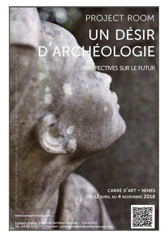 Un désir d'archéologie à Carré d'art – Nîmes - Affiche
