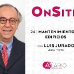 OnSite Podcast   Mantenimiento de edificios con Luis Jurado