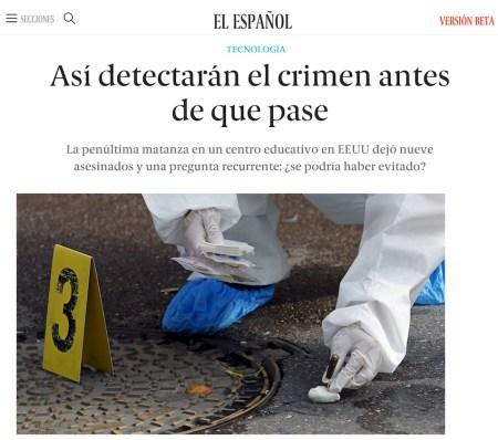 Así detectarán el crimen antes de que pase - El Español