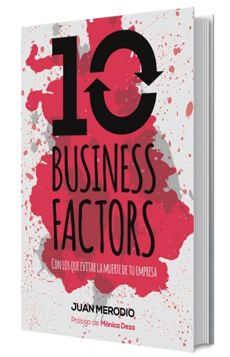 10 Business Factors - Juan Merodio