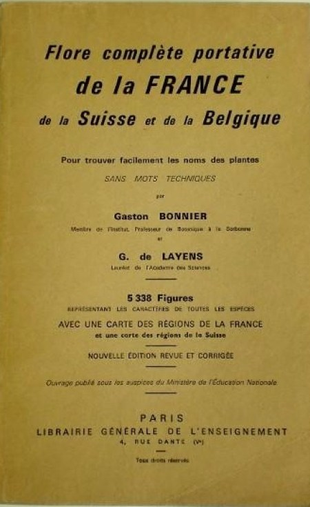 """Bonnier, G. et G. de Layens, """"Flore complète portative de la France, de la Suisse et de la Belgique"""""""
