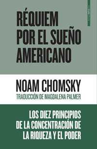 Publican en México Réquiem por el sueño americano, de Chomsky