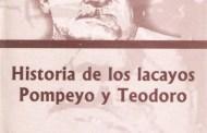 HISTORIA DE LOS LACAYOS POMPEYO Y TEODORO,