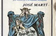 130 años de  La edad de oro: la maravillosa revista para  niñas y  niños escrita por José Martí...