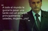 Así piensa el HIJO DE PUTA Bolsonaro...