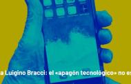 #VTentrevista Luigino Bracci: el «apagón tecnológico» no es cosa de cuentos