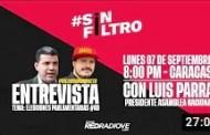 #SinFiltro - invitado especial Luis Parra, Presidente de AN