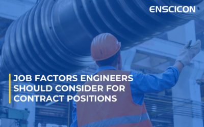 Job Factors Engineers Should Consider for Contract Positions