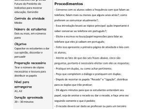 Atividade oral de português para estrangeiros onde os estudantes interagem através de diálogo para praticar o vocabulário e a criatividade ao telefone.