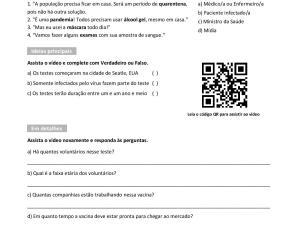 Material de apoio de vídeo para aulas de português para estrangeiros sobre a busca da vacina do Coronavírus. Feito para níveis C1 e C2.