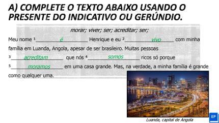 Folha de exercícios sobre presente do indicativo e gerúndio em português com história e gabarito para complementar suas aulas.