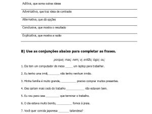 Folha de exercícios de português sobre as conjunções mais usadas com gabarito, incluindo uma versão para suas aulas online.