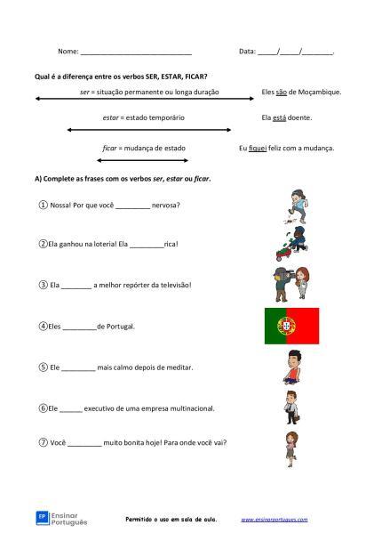 Folha de exercícios sobre as diferenças entre os verbos Ser, Estar e Ficar, incluindo explicação e gabarito.