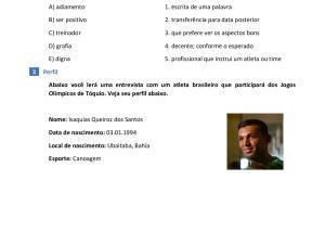 Nessa atividade os estudantes aprendem vocabulário com um texto de português para estrangeiros em uma entrevista com um atleta olímpico brasileiro: Isaquias Queiroz
