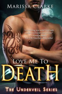 Love Me to Death by Marissa Clarke