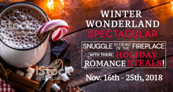 Winter Wonderland Spectacular! Snuggle in front of the fireplace with these holiday romance steals! Nov. 16th - 25th, 2018