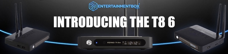 EBox T8 6 Mini Review - One of the Best TV boxes Available