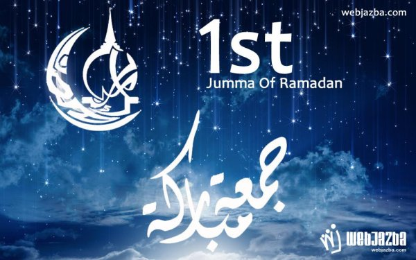 1st Jumma of Ramadan